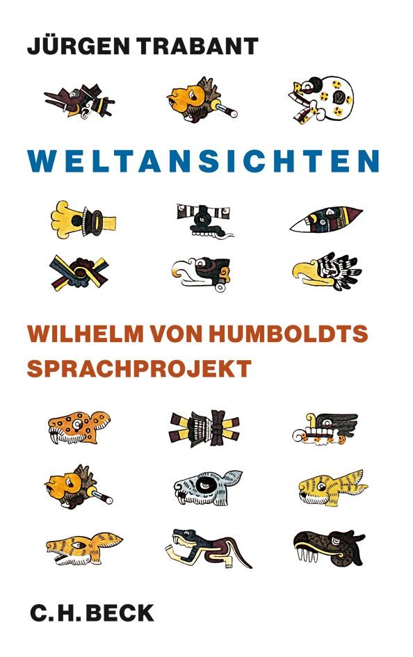 Weltansichten | Trabant, Jürgen, 2012 | Buch (Cover)
