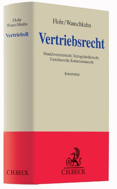 Vertriebsrecht: VertriebsR | Flohr / Wauschkuhn, 2013 | Buch (Cover)