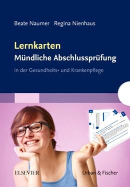 Abbildung von Naumer / Nienhaus | Lernkarten Mündliche Abschlussprüfung | 2012 | in der Gesundheits- und Kranke...