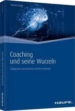 Abbildung von Drath | Coaching und seine Wurzeln | 1. Auflage 2012 | 2012 | Erfolgreiche Interventionen un... | 01338