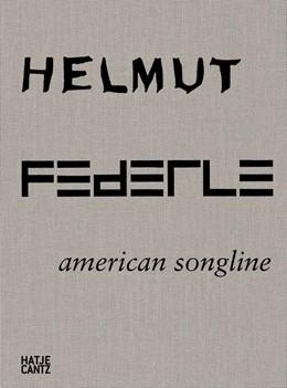 Abbildung von Helmut Federle   2012   American Songline