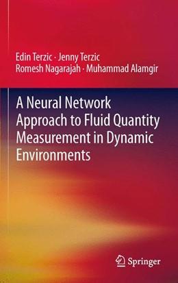 Abbildung von Terzic / Nagarajah | A Neural Network Approach to Fluid Quantity Measurement in Dynamic Environments | 2012