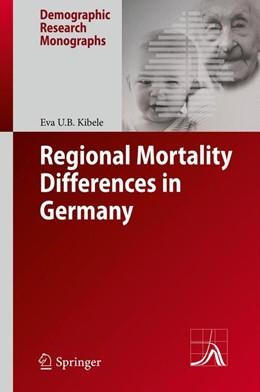Abbildung von Kibele   Regional Mortality Differences in Germany   2012