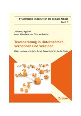 Abbildung von Sagebiel | Teamberatung in Unternehmen, Verbänden und Vereinen | 2012 | Niklas Luhmann und Mario Bunge... | 2