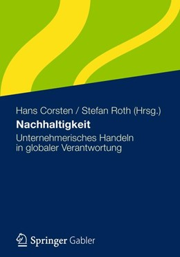 Abbildung von Corsten / Roth | Nachhaltigkeit | 1. Auflage 2012 | 2012 | Unternehmerisches Handeln in g...