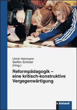 Abbildung von Herrmann / Schlüter | Reformpädagogik - eine kritisch-konstruktive Vergegenwärtigung | 2012