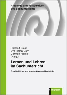 Abbildung von Giest / Heran-Dörr / Archie | Lernen und Lehren im Sachunterricht | 2012 | Zum Verhältnis von Konstruktio... | 22