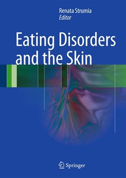 Abbildung von Strumia | Eating Disorders and the Skin | 2012