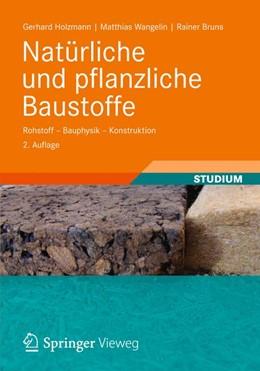 Abbildung von Holzmann / Wangelin / Bruns | Natürliche und pflanzliche Baustoffe | 2012