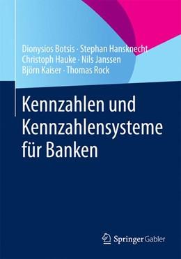 Abbildung von Botsis / Rock / Kaiser | Kennzahlen und Kennzahlensysteme für Banken | 2015 | 2015