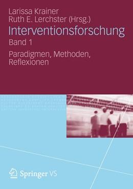 Abbildung von Krainer / Lerchster | Interventionsforschung Band 1 | 2012 | 2012 | Paradigmen, Methoden, Reflexio...