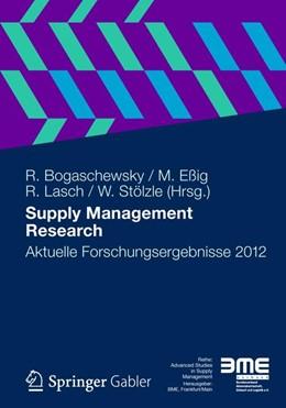 Abbildung von Bogaschewsky / Eßig / Lasch / Stölzle | Supply Management Research | 1. Auflage 2012 | 2012 | Aktuelle Forschungsergebnisse ... | 5