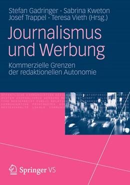Abbildung von Trappel / Gadringer / Kweton / Vieth   Journalismus und Werbung   2012   Kommerzielle Grenzen der redak...