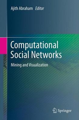 Abbildung von Abraham | Computational Social Networks | 2012 | Mining and Visualization