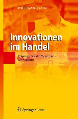 Abbildung von Lux | Innovationen im Handel | 1. Auflage 2012 | 2012 | Verpassen wir die Megatrends d...