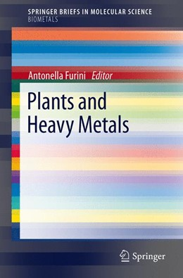 Abbildung von Furini | Plants and Heavy Metals | 2012