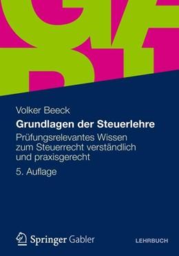 Abbildung von Beeck   Grundlagen der Steuerlehre   5. Auflage 2012   2012   Prüfungsrelevantes Wissen zum ...
