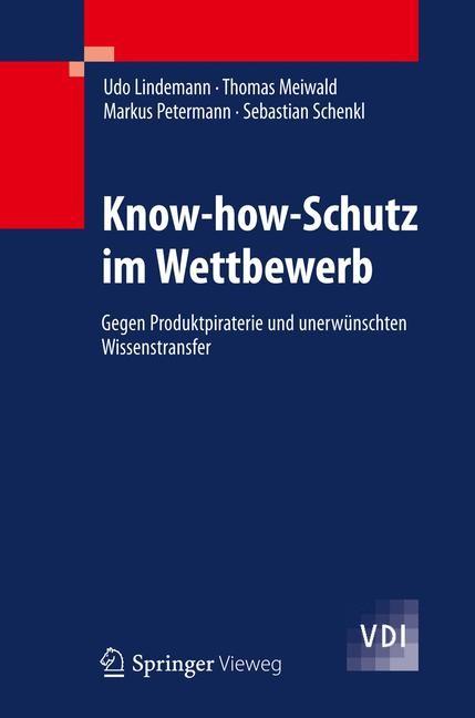 Abbildung von Lindemann / Meiwald / Petermann | Know-how-Schutz im Wettbewerb | 2012