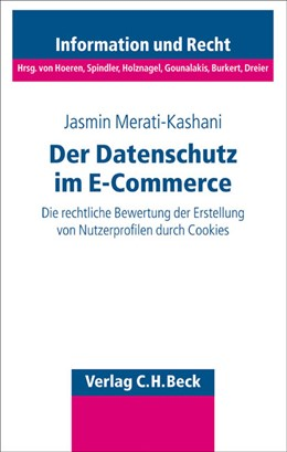 Abbildung von Merati-Kashani | Der Datenschutz im E-Commerce | 2005 | Die rechtliche Bewertung der E... | Band 51