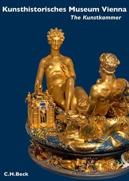 Abbildung von Kunsthistorisches Museum Vienna: The Kunstkammer Vienna | 1. Auflage | 2013 | beck-shop.de
