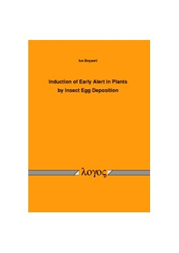 Abbildung von Beyaert | Induction of Early Alert in Plants by Insect Egg Deposition | 2012