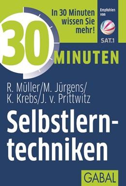 Abbildung von Müller / Jürgens / Krebs   30 Minuten Selbstlerntechniken   5. Auflage, 2014   2012   390