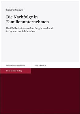 Abbildung von Zeumer   Die Nachfolge in Familienunternehmen   2012   Drei Fallbeispiele aus dem Ber...   30