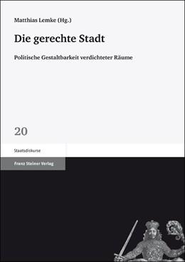 Abbildung von Lemke | Die gerechte Stadt | 2012 | Politische Gestaltbarkeit verd... | 20