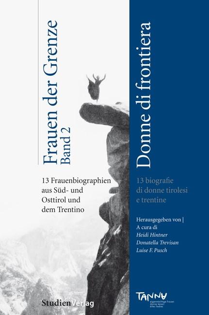 Frauen der Grenze - donne di frontiera   / Hintner / Trevisan / Pusch, 2012   Buch (Cover)