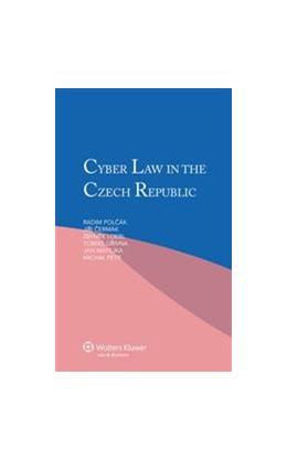 Abbildung von Polcak / Cermak | Cyber Law in the Czech Republic | 2012
