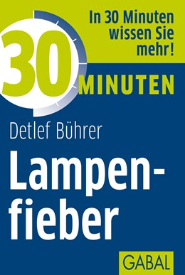 Abbildung von Bührer | 30 Minuten Lampenfieber | 2012 | 392
