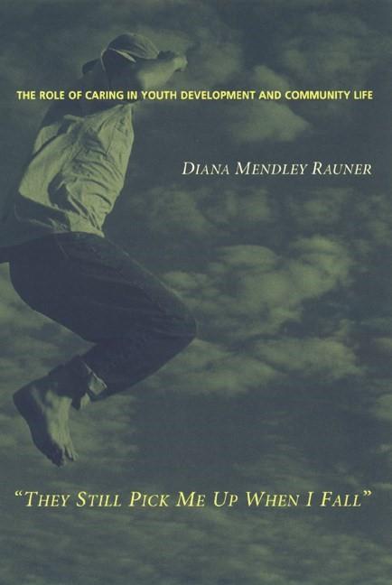 Abbildung von Rauner | They Still Pick Me Up When I Fall | 2000