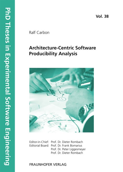 Abbildung von / Rombach / Liggesmeyer / Bomarius | Architecture-Centric Software Producibility Analysis | 2012