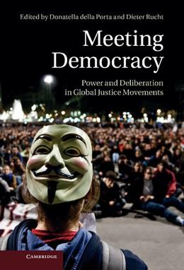 Abbildung von Della Porta / Rucht | Meeting Democracy | 2013 | Power and Deliberation in Glob...