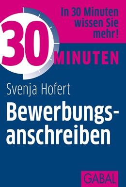Abbildung von Hofert | 30 Minuten Bewerbungsanschreiben | 2012 | 391