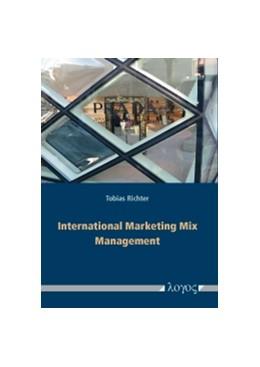 Abbildung von Richter | International Marketing Mix Management | 2012 | Theoretical Framework, Conting...