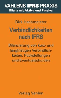 Abbildung von Hachmeister | Verbindlichkeiten nach IFRS | 2006 | Bilanzierung von kurz- und lan...