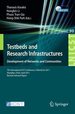 Abbildung von Korakis / Li / Tran-Gia / Park   Testbeds and Research Infrastructure: Development of Networks and Communities   2012   7th International ICST Confere...   90