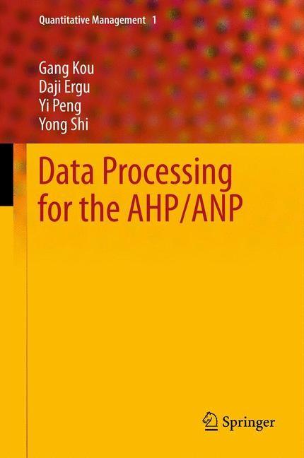 Abbildung von Kou / Ergu / Peng | Data Processing for the AHP/ANP | 2012