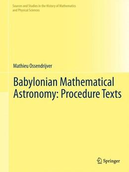 Abbildung von Ossendrijver | Babylonian Mathematical Astronomy: Procedure Texts | 2012