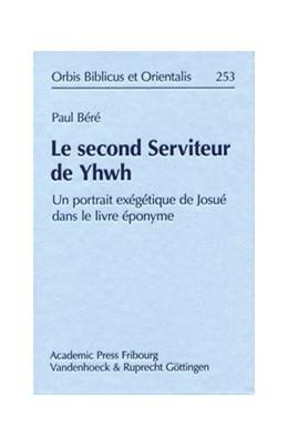 Abbildung von Béré | Le second Serviteur de Yhwh | 2012 | Un portrait exégétique de Josu... | Band 253