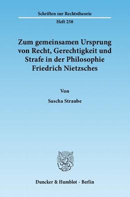 Abbildung von Straube | Zum gemeinsamen Ursprung von Recht, Gerechtigkeit und Strafe in der Philosophie Friedrich Nietzsches | 1. Auflage 2012 | 2012 | 258