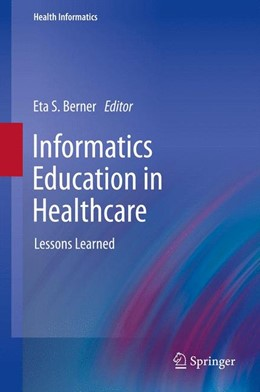 Abbildung von Berner   Informatics Education in Healthcare   2013   Lessons Learned