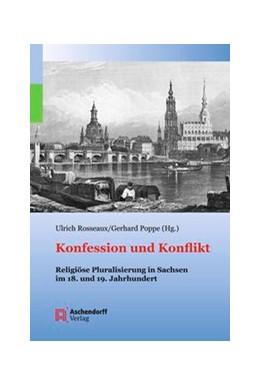 Abbildung von Rosseaux / Poppe | Konfession und Konflikt | 2012 | Religiöse Pluralisierung in Sa...