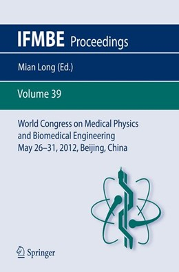 Abbildung von Long   World Congress on Medical Physics and Biomedical Engineering May 26-31, 2012, Beijing, China   2012   39