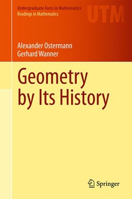 Abbildung von Ostermann / Wanner | Geometry by Its History | 2012