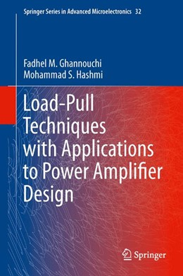 Abbildung von Ghannouchi / Hashmi | Load-Pull Techniques with Applications to Power Amplifier Design | 2012 | 32