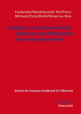 Abbildung von Faßbender / Wendehorst / Wet | Paradigmen im internationalen Recht | 1. Auflage 2012 | 2012 | Implikationen der Weltfinanzkr... | 45