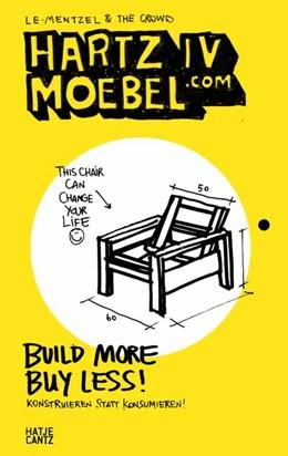 Abbildung von Le-Mentzel | Hartz IV Moebel.com | 2013 | Build More Buy Less! Konstruie...