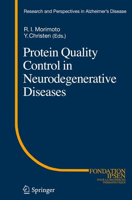 Protein Quality Control in Neurodegenerative Diseases | Morimoto / Christen, 2012 | Buch (Cover)